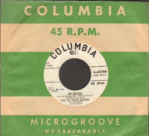 De John Sisters - Mu-Cha-Cha/Mah Little Baby (DJ advance pressing with vintage Columbia company sleeve) - EX8/ - 45 rpm Records