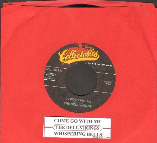 Dell Vikings - Come Go With Me/Whispering Bells (double-hit re-issue with juke box label) - NM9/ - 45 rpm Records