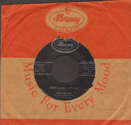 Dell Vikings - Come Along With Me/What'Cha Gotta Lose (with vintage Mercury company sleeve) - EX8/ - 45 rpm Records