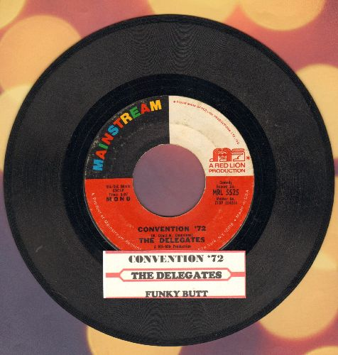 Delegates - Convention '72/Funky Butt (with juke box label) - VG7/ - 45 rpm Records