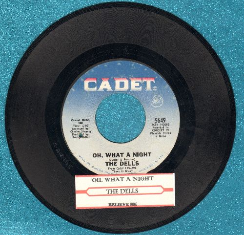 Dells - Oh What A Day/The Change We Go Thru (with juke box label) (bb) - EX8/ - 45 rpm Records