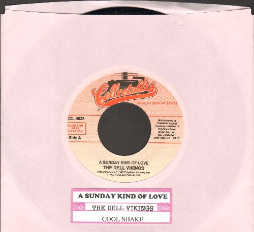 Dell Vikings - A Sunday Kind Of Love/Cool Shake (double-hit re-issue of vintage Doo-Wop recordings with juke box label) - NM9/ - 45 rpm Records