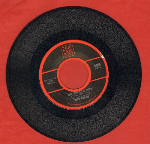 Dells - Oh What A Nite/At My Front Door (Crazy Little Mama) (by El Dorados on flip-side) - NM9/ - 45 rpm Records