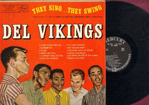 Dell Vikings - They Sing…They Swing: Come Along With Me, Summertime, Heart And Soul, A Sunday Kind Of Love, The White Cliffs Of Dover (Vinyl MONO LP record, 1957 first pressing, NICE condition!) - EX8/EX8 - LP Records