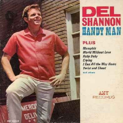 Shannon, Del - Handy Man: Memphis, World Without Love, Ruby Baby, Crying, I Ran All The Way Home, Twist & Shout, I'll Be Lonely Tomorrow, Mary Jane (Vinyl MONO LP record, DJ advance copy) - G5/VG6 - LP Records