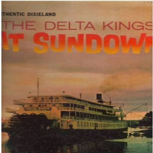 Delta Kings - At Sundown - Authentic Dixieland: Sleepy Time Gal, You Tell Me Your Dream, Beautiful Dreamer, I'll See You In My Dreams (vinyl MONO LP record) - EX8/EX8 - LP Records