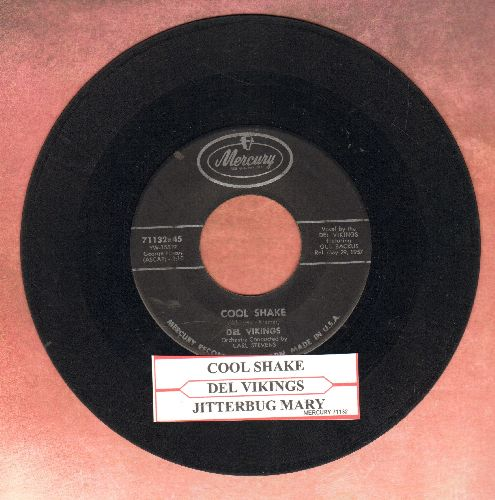 Dell Vikings - Cool Shake/Jitterbug Mary (with juke box label) - VG6/ - 45 rpm Records