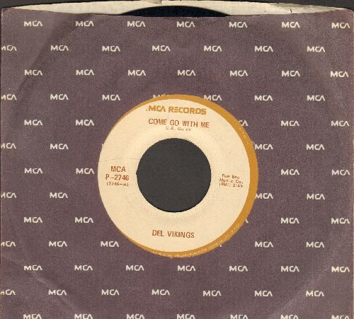 Dell Vikings - Come Go With Me/Whispering Bells (with MCA company sleeve) - NM9/ - 45 rpm Records