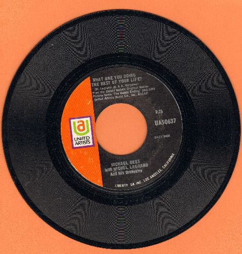 Dees, Michae; - What Are You Doing The Rest Of Your Life?/Whistle While You Sing - NM9/ - 45 rpm Records