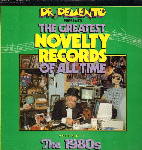 Dr. Demento - Dr. Demento Presents The Greatest Novelty Records Of All Time - Vol V The 1980s: Eat It, Rappin' Rodney, Take Off, Marvin I Love You (Vinyl LP record) - EX8/VG6 - LP Records