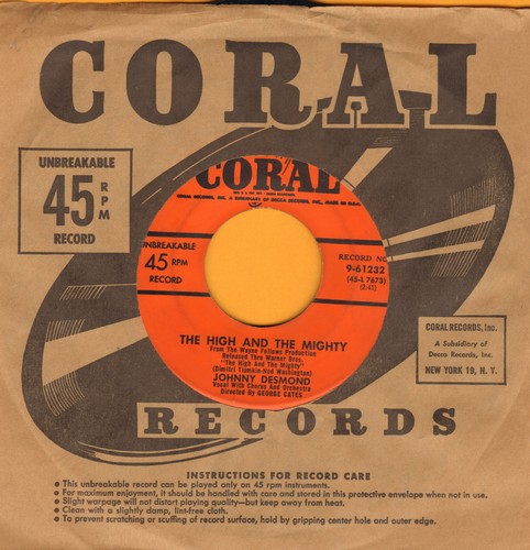 Desmond, Johnny - The High And The Mighty/Got No Time (with Coral company sleeve) - VG7/ - 45 rpm Records