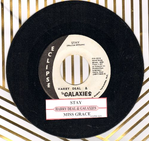 Deal, Harry & The Galaxies - Stay (FANTASTIC updated version of the Maurice Williams Hit!)/Miss Grace (with juke box label) - NM9/ - 45 rpm Records