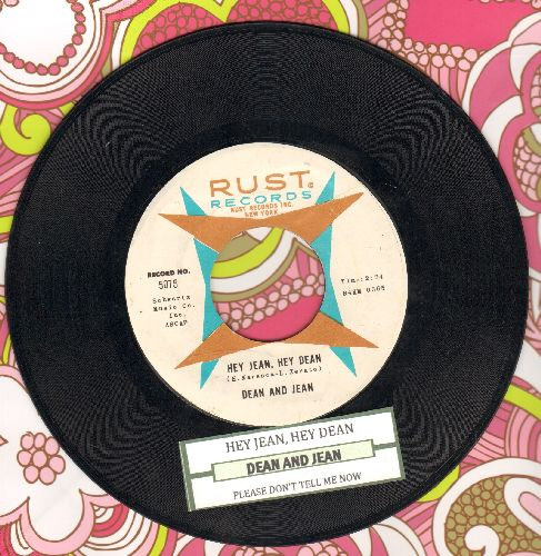 Dean & Jean - Hey Jean, Hey Dean/Please Don't Tell Me Now (with juke box label) - NM9/ - 45 rpm Records