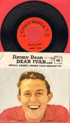 Dean, Jimmy - Dear Ivan/Smoke, Smoke, Smoke That Cigarette (with picture sleeve) - NM9/VG7 - 45 rpm Records