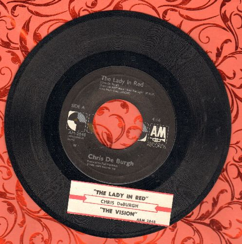 De Burgh, Chris - The Lady In Red (SLOW-DANCE FAVORITE!)/The Vision (with juke box label) - EX8/ - 45 rpm Records