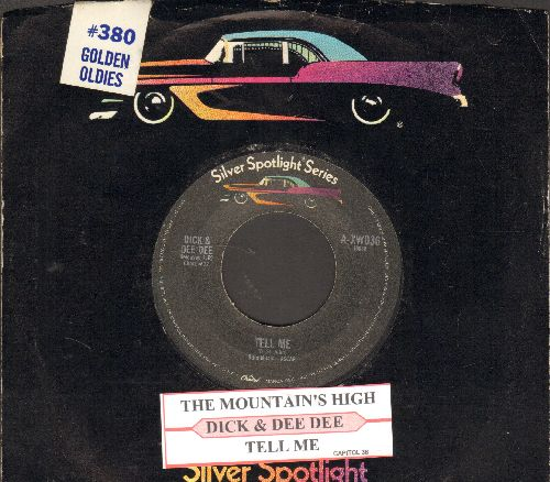 Dick & Dee Dee - The Mountain's High/Tell Me (re-issue with juke box label) - NM9/ - 45 rpm Records