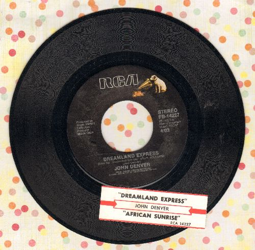 Denver, John - Dreamland Express/African Sunrise (with juke box label) - EX8/ - 45 rpm Records