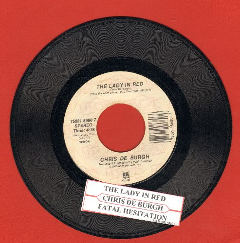 De Burgh, Chris - The Lady In Red (SLOW-DANCE FAVORITE!)/Fatal Hesitation (double-hit re-issue with juke box label) - NM9/ - 45 rpm Records