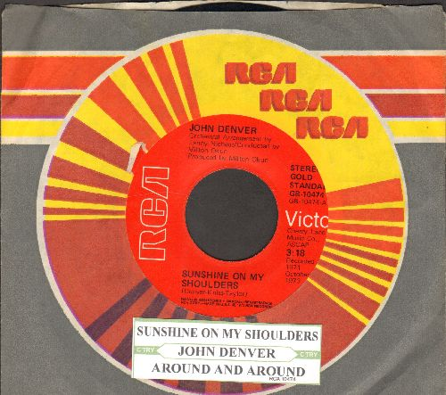 Denver, John - Sunshine On My Shoulders (Makes Me Happy)/Around And Around (double-hit re-issue with RCA company sleeve and juke box label) - EX8/ - 45 rpm Records