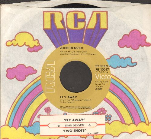 Denver, John - Fly Away/Two Shots (with RCA company sleeve and juke box label) - EX8/ - 45 rpm Records