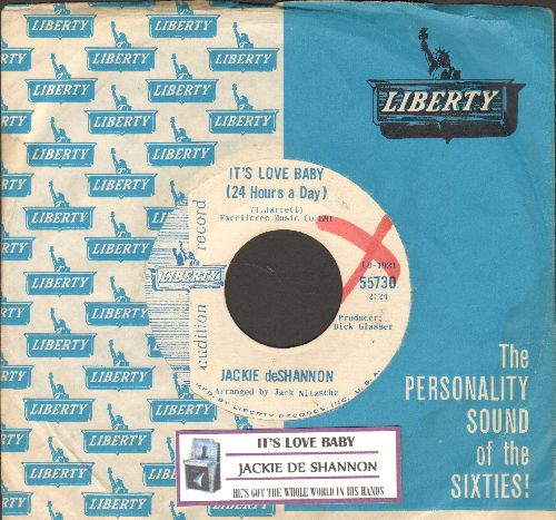 DeShannon, Jackie - It's Love Baby (25 Hours A Day)/He's Got The Whole World In His Hands (RARE DJ advance pressing with juke box label and Liberty company sleeve) - NM9/ - 45 rpm Records