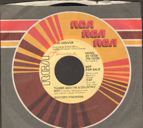 Denver, John - Thank God I'm A Country Boy (double-A-sided DJ advance pressing with RCA company sleeve) - EX8/ - 45 rpm Records