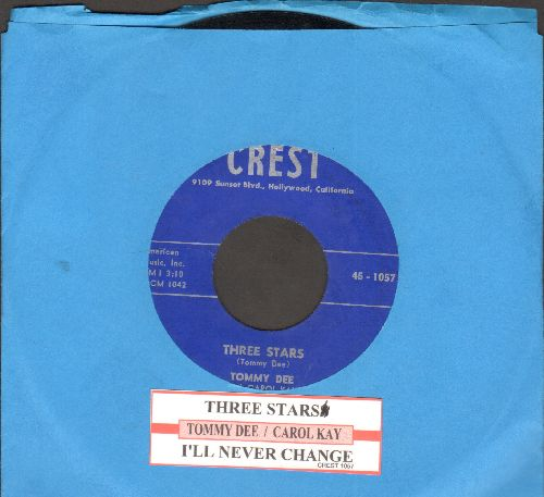 Dee, Tommy & Carol Kay & Teen Aires - Three Stars (Tribute to Buddy Holly, Ritchie Valens and The Big Bopper)/I'll Never Change (NICE condition with juke box label) - NM9/ - 45 rpm Records