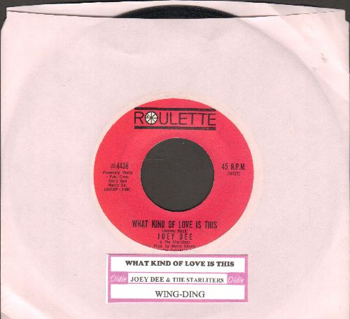 Dee, Joey & The Starliters - What Kind Of Love Is This/Wing-Ding  - NM9/ - 45 rpm Records