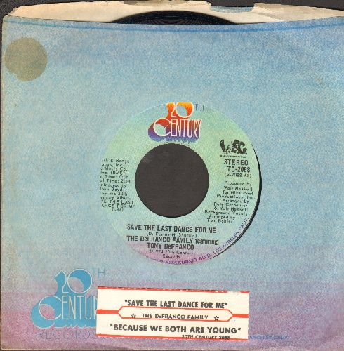 De Franco Family - Save The Last Dance For Me/Because We Both Are Young (with juke box label and 20th Century company sleeve) - NM9/ - 45 rpm Records