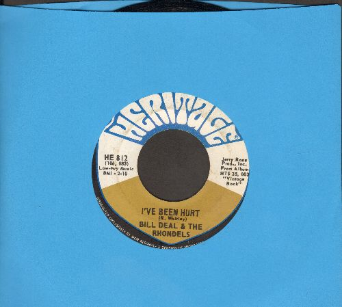 Deal, Bill & The Rhondels - I've Been Hurt/I've Got My Needs (wol) - VG7/ - 45 rpm Records