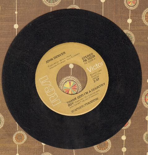 Denver, John - Thank God I'm A Country Boy/My Sweet Lady - VG7/ - 45 rpm Records