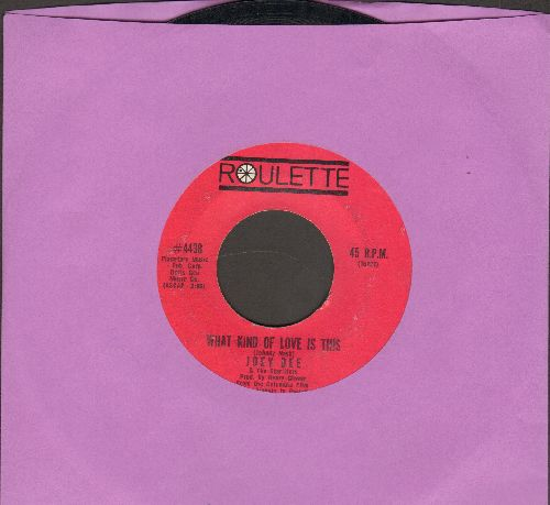 Dee, Joey & The Starliters - What Kind Of Love Is This/Wing-Ding  - EX8/ - 45 rpm Records