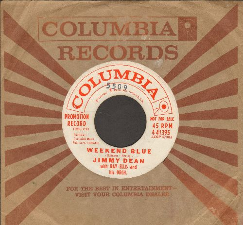 Dean, Jimmy - Weekend Blue/Sing Along (DJ advance pressing with Columbia company sleeve) - EX8/ - 45 rpm Records