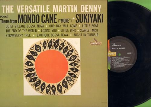 Denny, Martin - The Versatile Martin Denny: Theme From Mondo Cane (More), Sukiyaki, Our Day Will Come, Little Bird (Vinyl MONO LP record) - NM9/EX8 - LP Records