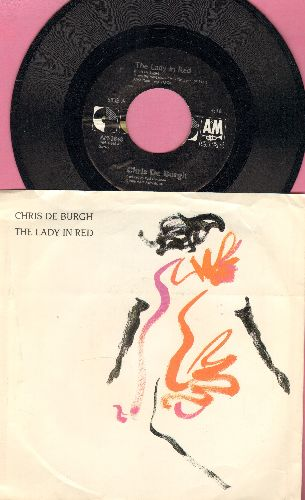 De Burgh, Chris - The Lady In Red (SLOW-DANCE FAVORITE!)/The Vision ( - NM9/EX8 - 45 rpm Records