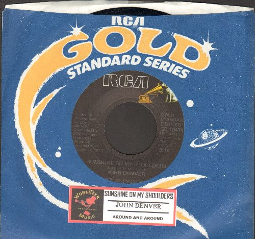 Denver, John - Sunshine On My Shoulders (Makes Me Happy)/Around And Around (double-hit re-issue with RCA company sleeve and juke box label) - NM9/ - 45 rpm Records