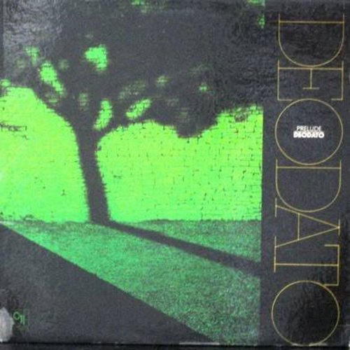 Deodato - Prelude: Also Sprach Zarathustra (2001), Baubles Bangles And Beads, September 13, Spirit Of Summer (Vinyl STEREO LP record, gate-fold cover) - NM9/EX8 - LP Records