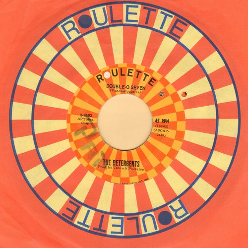 Detergents - Double-O-Seven/The Blue Kangaroo (with Roulette company sleeve, minor wol, bb) - EX8/ - 45 rpm Records