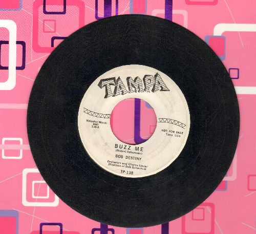 Destiny, Bob - Buzz Me/Kalenda Rock (DJ advance pressing) - VG6/ - 45 rpm Records