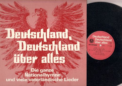 Munchner Volkschor - Deutschland, Deutschland uber alles - Die ganze Nationalhymne und viele vaterlandische Lieder (Vinyl LP record, German Pressing, sung in German) - NM9/NM9 - LP Records
