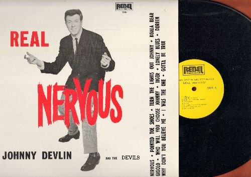 Devlin, Johnny & The Devils - Real Nervous:  Pointed Toe Shoes, Koala Bear, Tiger, I Was The One (vinyl LP record, re-issue of vintage recordings) - NM9/NM9 - LP Records