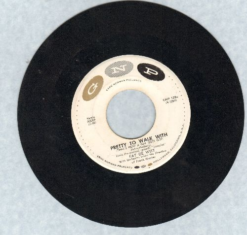 De Witt, Fay - Pretty To Walk With (That's How A Gal Got)/Take It Slow, Joe (minor wol) - EX8/ - 45 rpm Records