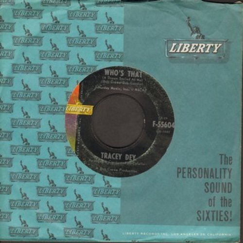 Dey, Tracey - Who's That (A Dream Smiled At Me)/Teenage Cleopatra (with vintage Liberty company sleeve) - EX8/ - 45 rpm Records