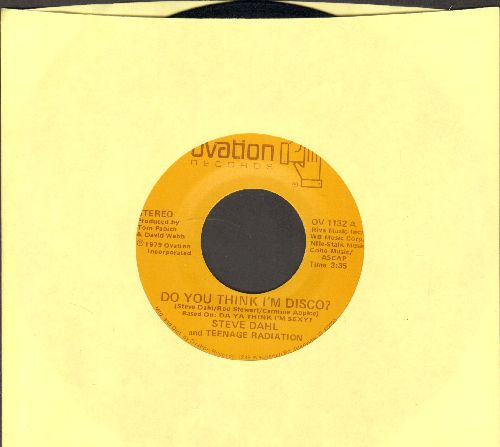 Dahl, Steve & Teenage Radiation - Do You Think I'm Disco?/Coho Lip Blues - NM9/ - 45 rpm Records