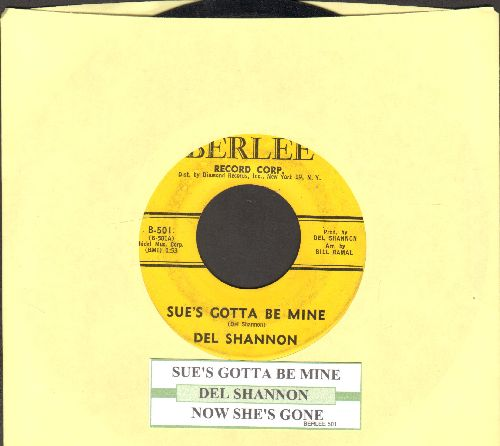 Shannon, Del - Sue's Gotta Be Mine/Now She's Gone (with juke box label) - VG6/ - 45 rpm Records