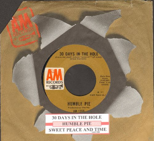 Humble Pie - 30 Days In The Hole/Sweet Peace And Time (with A&M company sleeve and juke box label) - EX8/ - 45 rpm Records