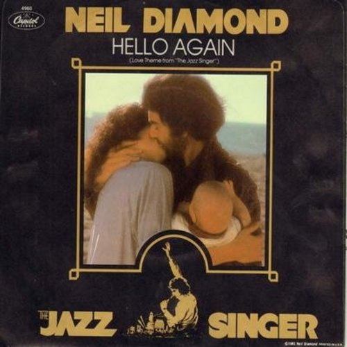 Diamond, Neil - Hello Again (Love Theme From -The Jazz Singer-)/Amazed And Confused (with picture sleeve) - NM9/EX8 - 45 rpm Records