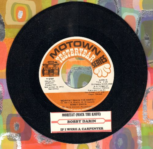 Darin, Bobby - Moritat (Mack The Knife)/If I Were A Carpenter (double-hit re-issue with juke box label) - NM9/ - 45 rpm Records