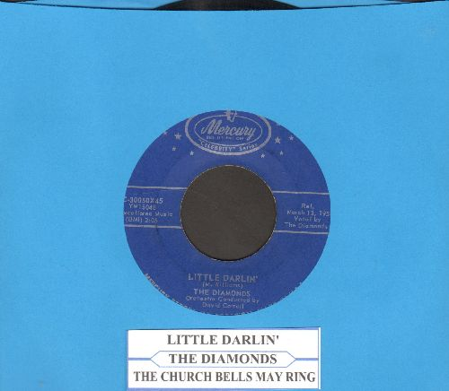 Diamonds - The Church Bells May Ring/Little Darlin' (double-hit re-issue with juke box label) - EX8/ - 45 rpm Records