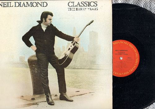 Diamond, Neil - Classics - The Early years: Solitary Man, Kentucky Woman, I'm A Believer, Shilo, Red Red Wine, Chrry Cherry (vinyl STEREO LP record) - NM9/NM9 - LP Records